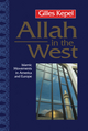 Allah in the West: Islamic Movements in America and Europe (0745615589) cover image