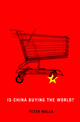 Is China Buying the World? (0745660789) cover image