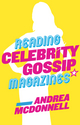 Reading Celebrity Gossip Magazines (0745682189) cover image