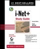 i-Net+ Study Guide: Exam IK0-002, 2nd Edition (0782140289) cover image