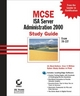 MCSE ISA Server 2000 Administration Study Guide: Exam 70-227 (0782153089) cover image