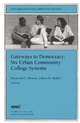 Gateways to Democracy: Six Urban Community College Systems: New Directions for Community Colleges, Number 107 (0787948489) cover image