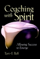 Coaching with Spirit: Allowing Success to Emerge (0787960489) cover image