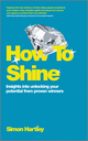 How To Shine: Insights into unlocking your potential from proven winners (0857083589) cover image