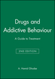 Drugs and Addictive Behaviour: A Guide to Treatment, 2nd Edition (0865428689) cover image