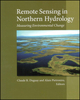Remote Sensing in Northern Hydrology: Measuring Environmental Change, Volume 163 (0875904289) cover image