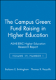 The Campus Green: Fund Raising in Higher Education: ASHE-ERIC Higher Education Research Report, Volume 19, Number 1 (0962388289) cover image