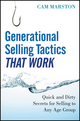 Generational Selling Tactics that Work: Quick and Dirty Secrets for Selling to Any Age Group (1118018389) cover image