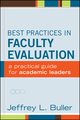 Best Practices in Faculty Evaluation: A Practical Guide for Academic Leaders (1118237889) cover image