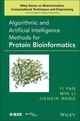 Algorithmic and Artificial Intelligence Methods for Protein Bioinformatics (1118345789) cover image