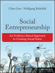 Social Entrepreneurship: An Evidence-Based Approach to Creating Social Value (1118356489) cover image