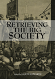 Retrieving The Big Society (1118368789) cover image
