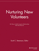 Nurturing New Volunteers: 86 Ways to Build Long-term Relationships With New Recruits (1118690389) cover image
