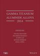 Gamma Titanium Aluminide Alloys 2014 (1118995589) cover image