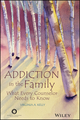 Addiction in the Family: What Every Counselor Needs to Know (1119098289) cover image