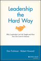 Leadership the Hard Way: Why Leadership Can't Be Taught and How You Can Learn It Anyway (1119116589) cover image