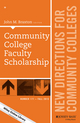Community College Faculty Scholarship: New Directions for Community Colleges, Number 171 (1119133289) cover image