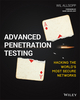 Advanced Penetration Testing: Hacking the World's Most Secure Networks (1119367689) cover image