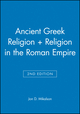 Ancient Greek Religion 2e + Religion in the Roman Empire (1444314289) cover image