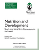 Nutrition and Development: Short and Long Term Consequences for Health (1444336789) cover image