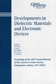 Developments in Dielectric Materials and Electronic Devices: Proceedings of the 106th Annual Meeting of The American Ceramic Society, Indianapolis, Indiana, USA 2004, Ceramic Transactions, Volume 167 (1574981889) cover image