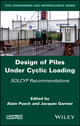 Behavior of Piles Under Cyclic Loading: SOLCYP Recommendations (1786301989) cover image