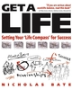 Get a Life: Setting your 'Life Compass' for Success (1841126489) cover image