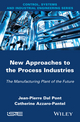 New Appoaches in the Process Industries: The Manufacturing Plant of the Future (1848215789) cover image