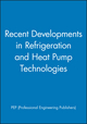 Recent Developments in Refrigeration and Heat Pump Technologies (1860582389) cover image