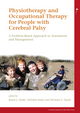 Physiotherapy and Occupational Therapy for People with Cerebral Palsy: A Problem-Based Approach to Assessment and Management (1898683689) cover image