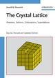 The Crystal Lattice: Phonons, Solitons, Dislocations, Superlattices, 2nd, Revised and Updated Edition (3527405089) cover image