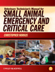 Veterinary Technician's Manual for Small Animal Emergency and Critical Care (EHEP002289) cover image