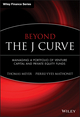 Beyond the J Curve: Managing a Portfolio of Venture Capital and Private Equity Funds (047001198X) cover image