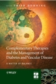 Complementary Therapies and the Management of Diabetes and Vascular Disease: A Matter of Balance (047001458X) cover image