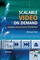 Scalable Video on Demand: Adaptive Internet-based Distribution (047002268X) cover image