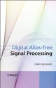 Digital Alias-free Signal Processing (047002738X) cover image