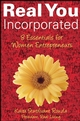 Real You Incorporated: 8 Essentials for Women Entrepreneurs (047017658X) cover image