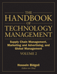 The Handbook of Technology Management, Volume 2: Supply Chain Management, Marketing and Advertising, and Global Management  (047024948X) cover image