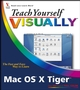 Teach Yourself VISUALLY Mac OS X Tiger (047036548X) cover image