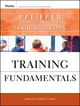Training Fundamentals: Pfeiffer Essential Guides to Training Basics (047040468X) cover image