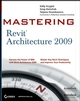 Mastering Revit Architecture 2009 (047041488X) cover image