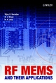 RF MEMS and Their Applications (047084308X) cover image