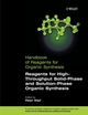 Handbook of Reagents for Organic Synthesis, Reagents for High-Throughput Solid-Phase and Solution-Phase Organic Synthesis (047086298X) cover image
