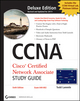 CCNA Cisco Certified Network Associate Deluxe Study Guide, (Includes 2 CD-ROMs), 6th Edition (047090108X) cover image