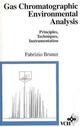 Gas Chromatographic Environmental Analysis: Principles, Techniques, Instrumentation (047118778X) cover image