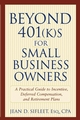 Beyond 401(k)s for Small Business Owners : A Practical Guide to Incentive, Deferred Compensation, and Retirement Plans  (047127268X) cover image