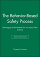 The Behavior-Based Safety Process: Managing Involvement for an Injury-Free Culture, 2nd Edition (047128758X) cover image