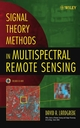 Signal Theory Methods in Multispectral Remote Sensing (047142028X) cover image