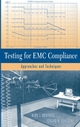 Testing for EMC Compliance: Approaches and Techniques (047143308X) cover image