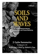 Soils and Waves: Particulate Materials Behavior, Characterization and Process Monitoring (047149058X) cover image